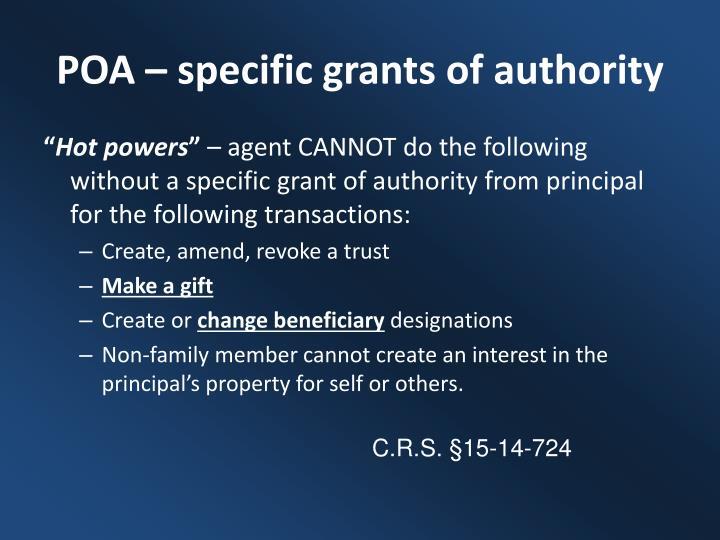 POA – specific grants of authority