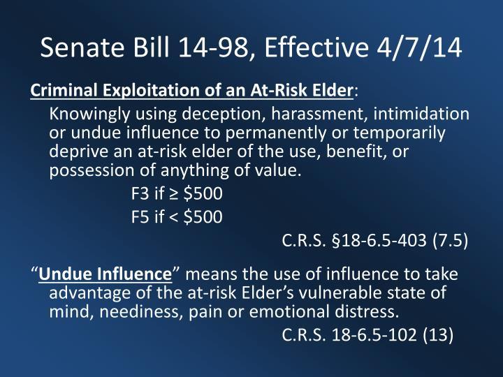 Senate Bill 14-98, Effective 4/7/14