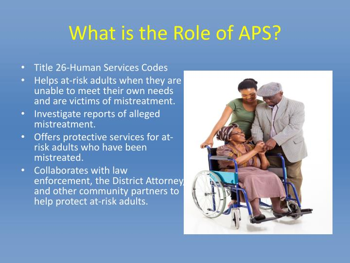 What is the Role of APS?