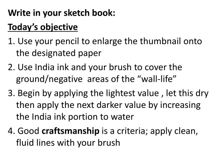 Write in your sketch book:
