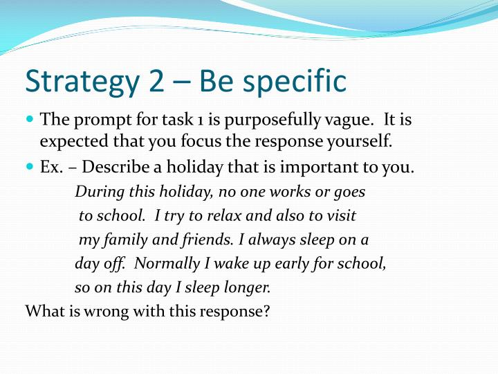 Strategy 2 – Be specific