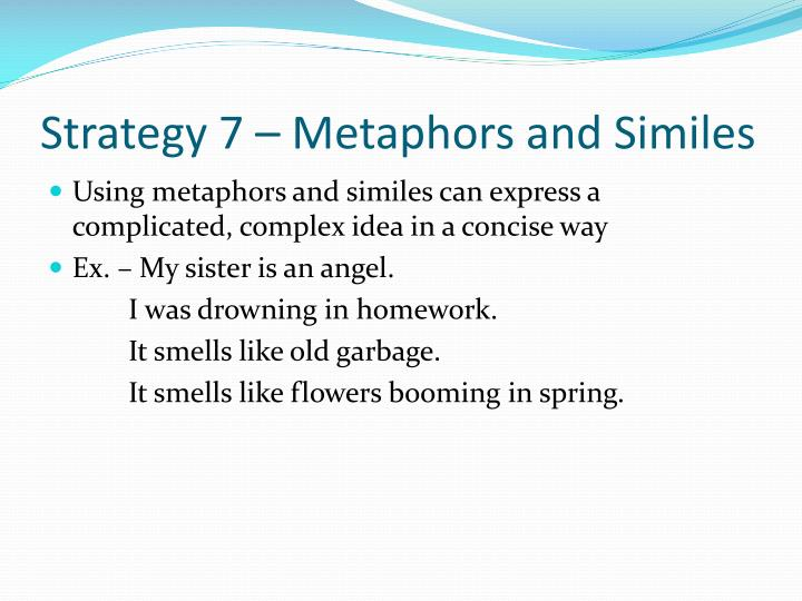 Strategy 7 – Metaphors and Similes