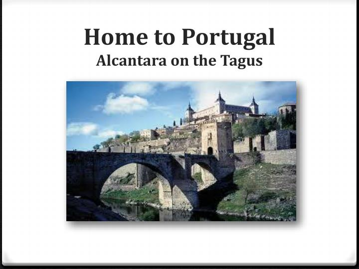 Home to Portugal