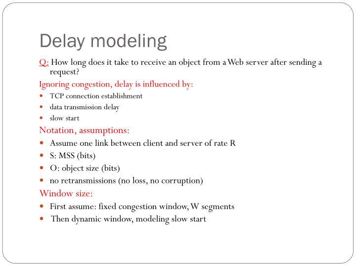 Delay modeling