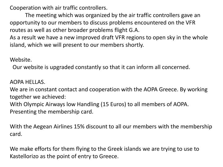 Cooperation with air traffic controllers.