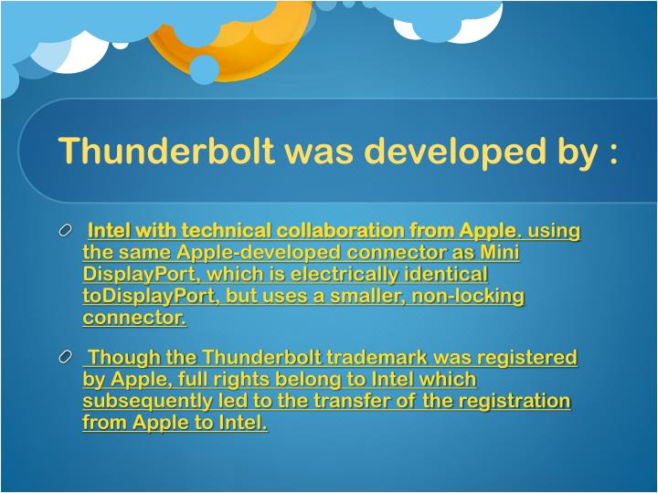 Thunderbolt was developed