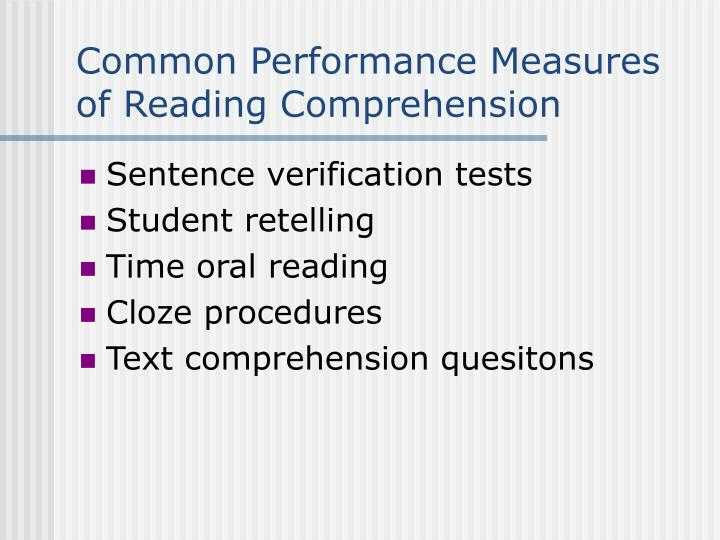 Common Performance Measures of Reading Comprehension