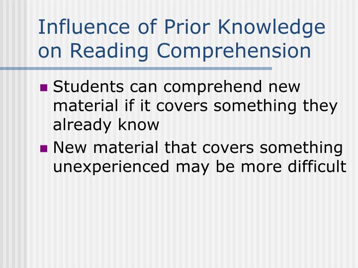 Influence of Prior Knowledge on Reading Comprehension