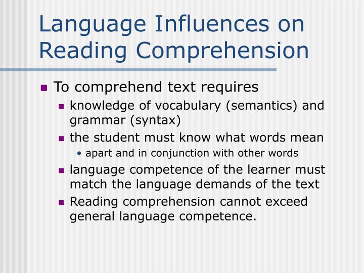 Language Influences on Reading Comprehension