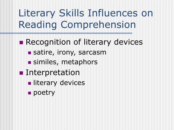 Literary Skills Influences on Reading Comprehension