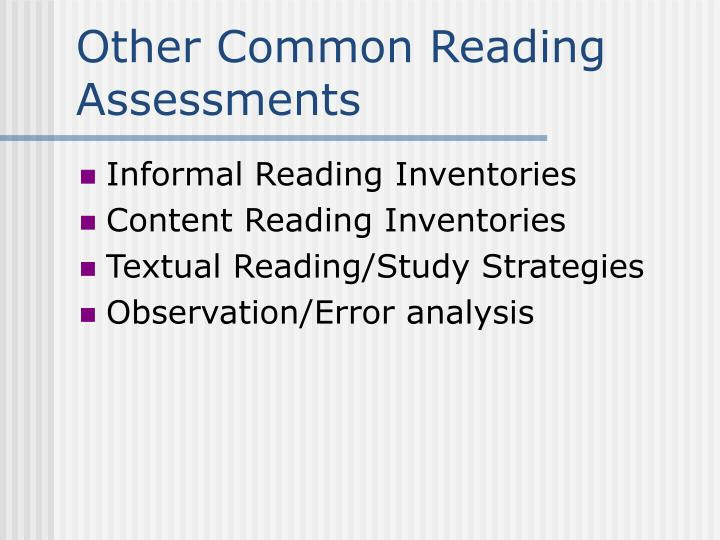 Other Common Reading Assessments
