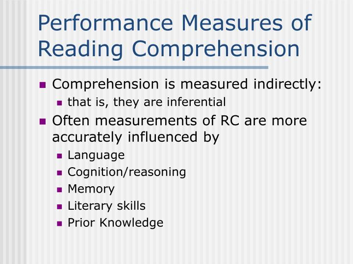 Performance Measures of Reading Comprehension