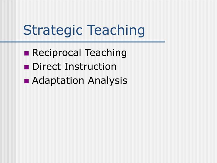 Strategic Teaching