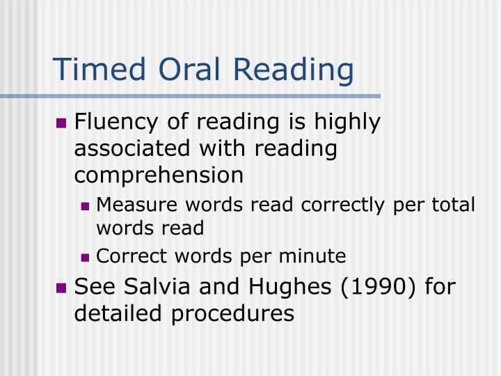 Timed Oral Reading