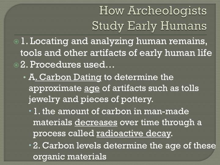 How Archeologists