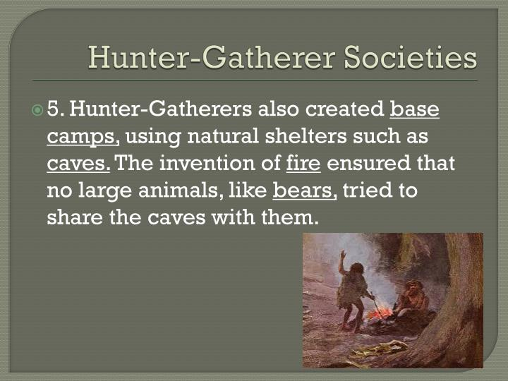 Hunter-Gatherer Societies