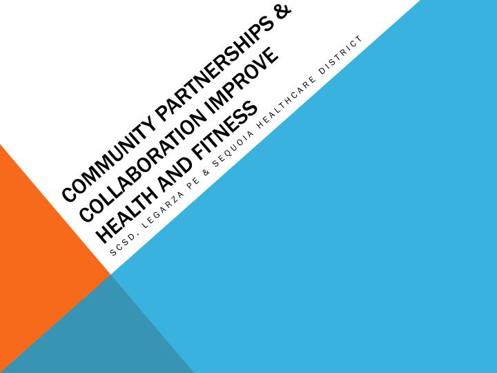 community partnerships collaboration improve health and fitness