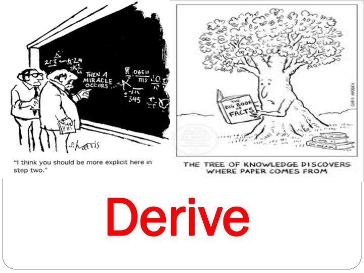 Derive