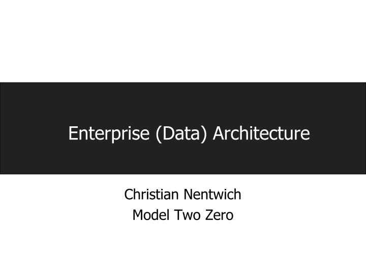 Enterprise data architecture