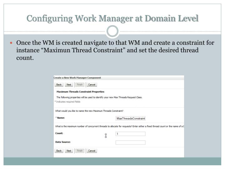 Configuring Work Manager at Domain Level