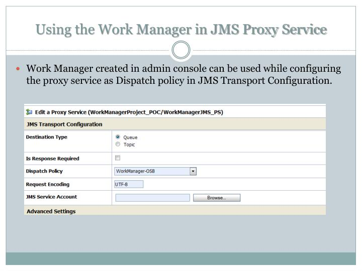 Using the Work Manager in JMS Proxy Service