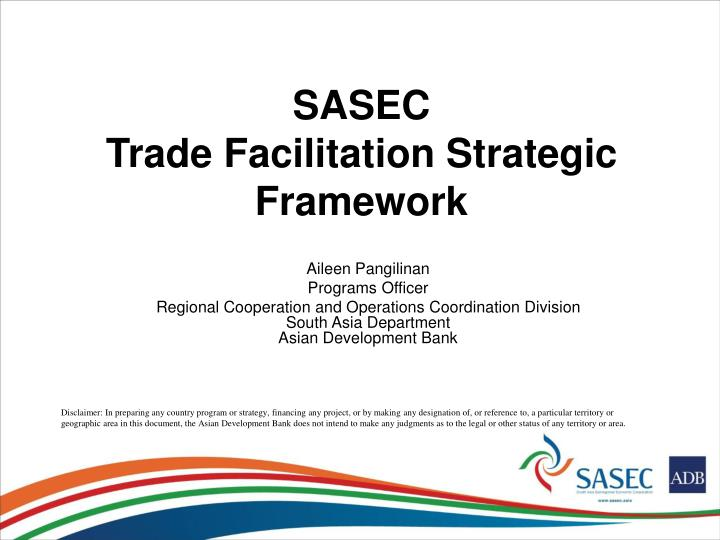 Sasec trade facilitation strategic framework