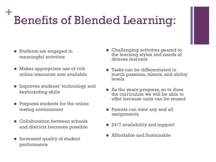 Benefits of Blended Learning: