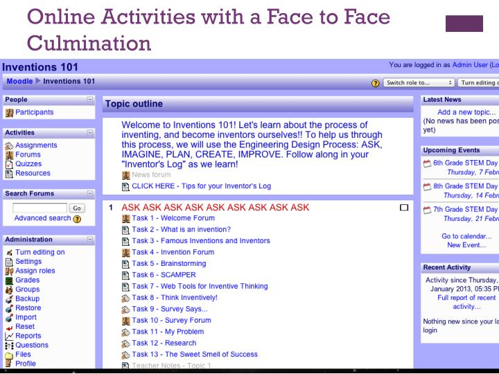 Online Activities with a Face to Face Culmination