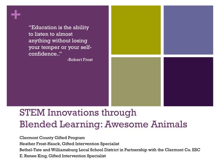 Stem innovations through blended learning awesome animals