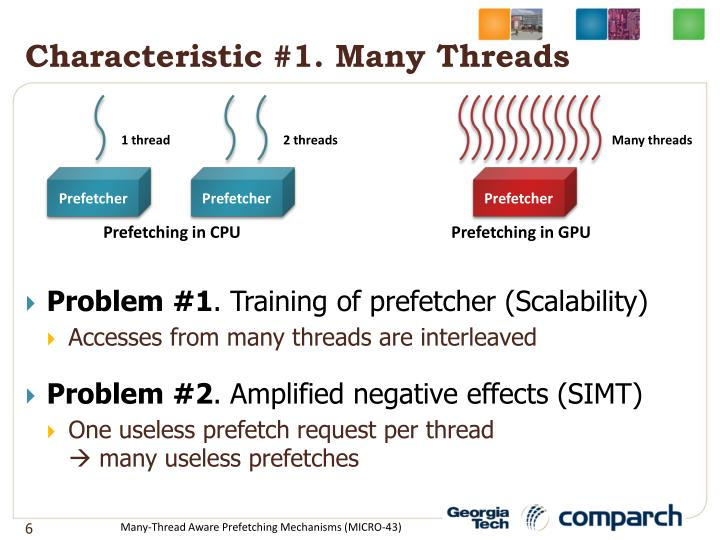 Characteristic #1. Many Threads