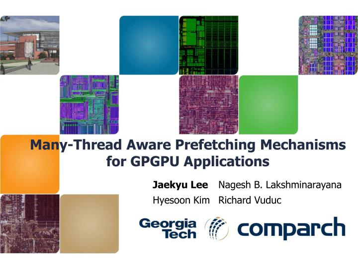 Many thread aware prefetching mechanisms for gpgpu applications