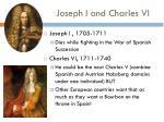joseph i and charles vi