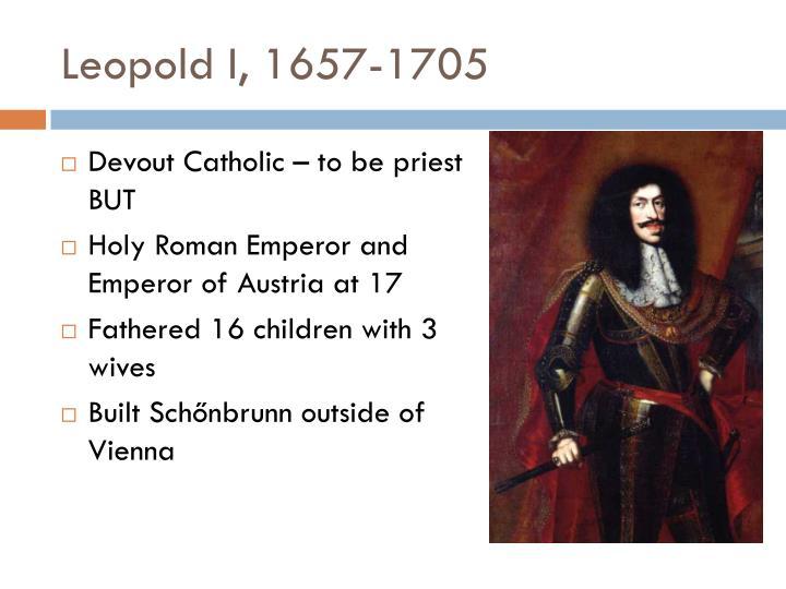 Leopold I, 1657-1705