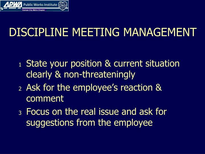 DISCIPLINE MEETING MANAGEMENT