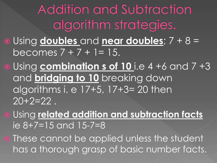 Addition and Subtraction algorithm strategies.