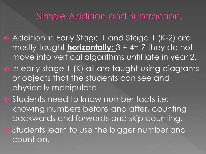 Simple Addition and Subtraction.