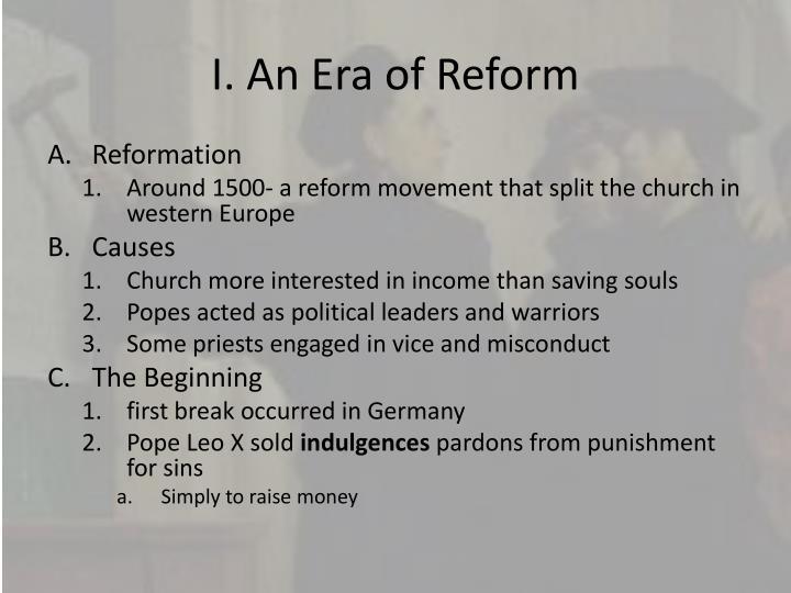 I. An Era of Reform