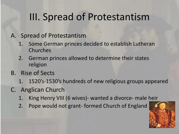 III. Spread of Protestantism