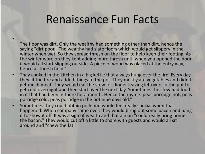 Renaissance Fun Facts