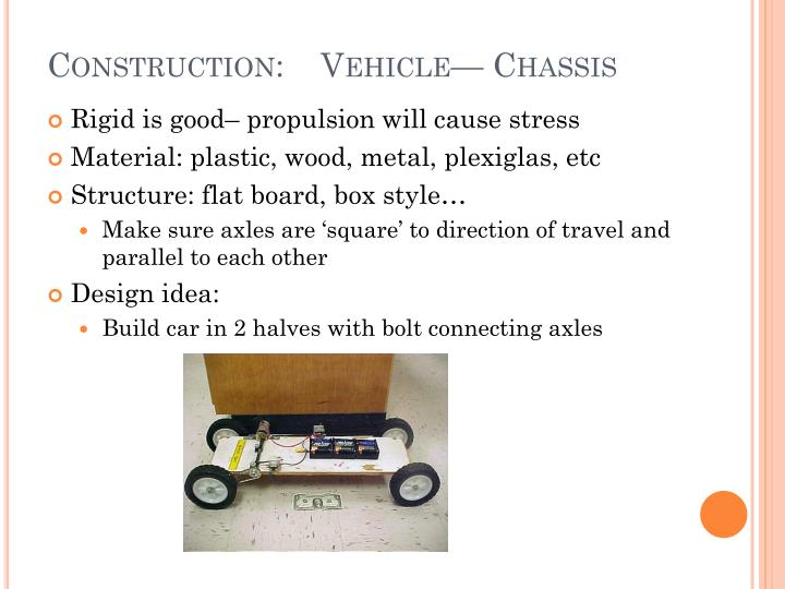 Construction:    Vehicle— Chassis