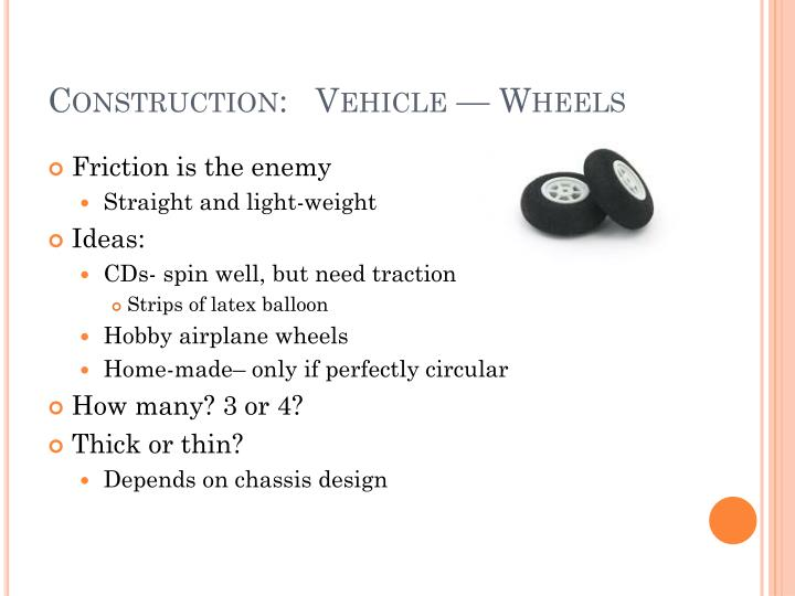 Construction:   Vehicle — Wheels