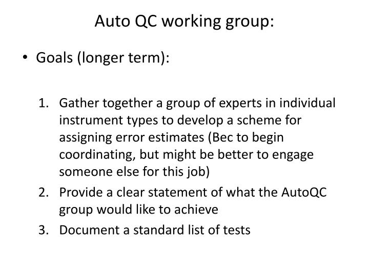 Auto QC working group: