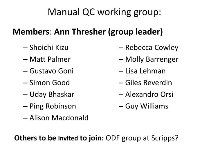 Manual QC working group: