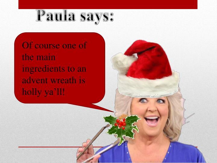 Paula says: