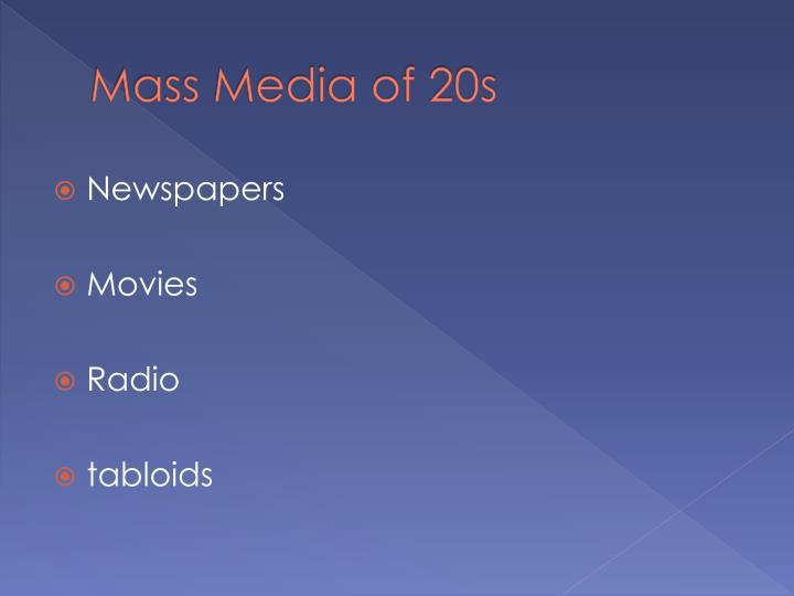 Mass Media of 20s