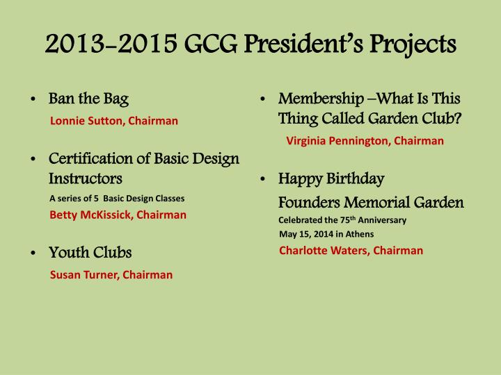 2013-2015 GCG President's Projects