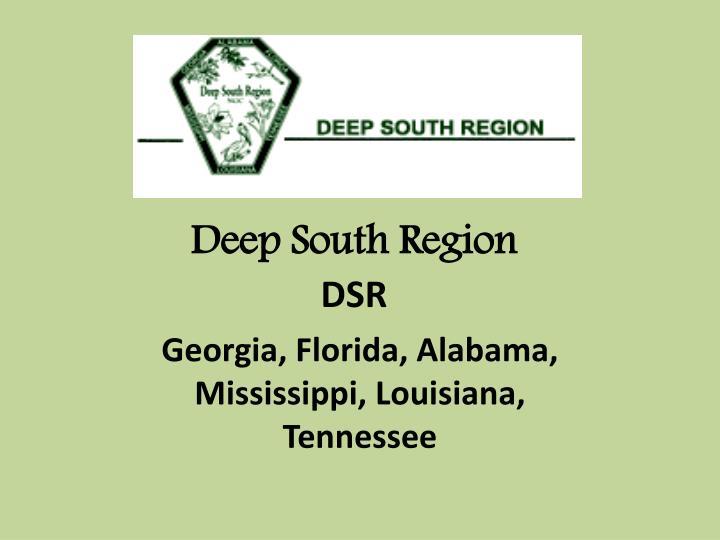 Deep South Region