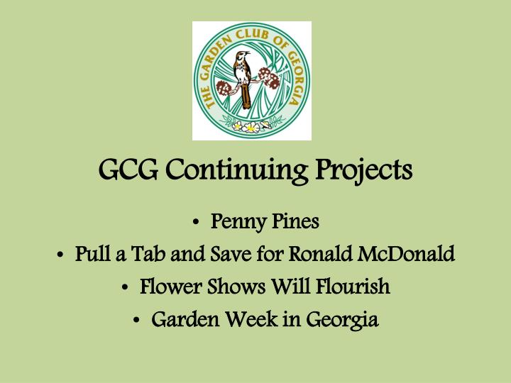 GCG Continuing Projects