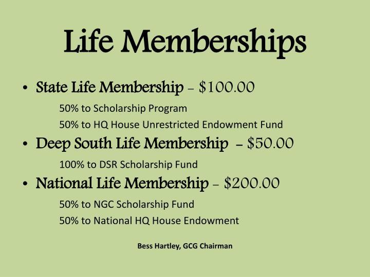 Life Memberships