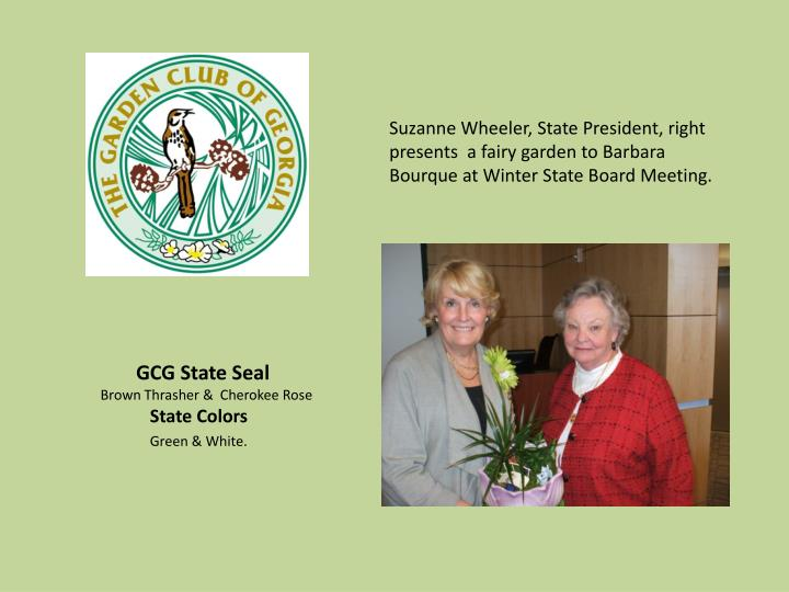 Suzanne Wheeler, State President, right presents  a fairy garden to Barbara Bourque at Winter State Board Meeting.